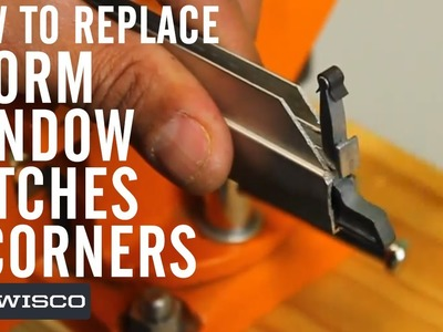 How to Replace Your Storm Window Latches and Corners