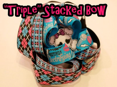 HOW TO: Triple Stacked (MONSTER HIGH) boutique hairbow tutorial