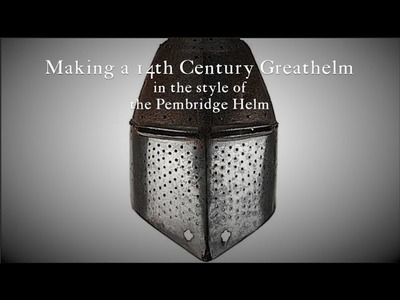 Making a 14th Century Greathelm Part 1