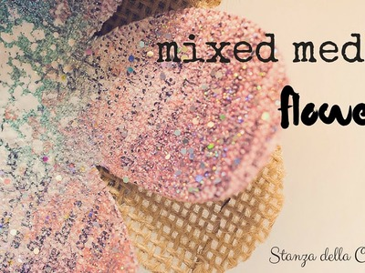Mixed Media Flowers: Color Bloom and Powders Stampendous!