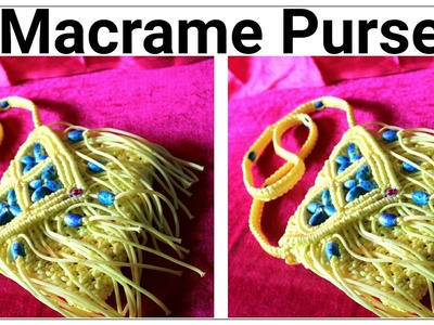 Easy Tutorial of Macrame Purse for Ladies.