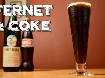Fernet & Coke (aka Fernet con Coca) - How to Make the Famous Argentinian Cocktail