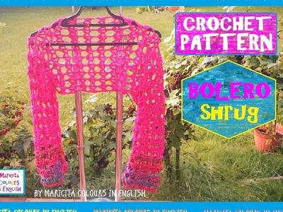 "How make a Bolero Shrug Crochet pattern ""Maricita"" by Maricita Colours in English"