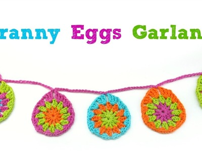 How To Crochet Granny Eggs + Garland, Episode 408