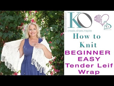 How to Knit Tender Lief Wrap SLOWER for Beginners Basketweave Organic Cotton
