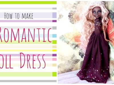 How to make a doll dress - Long Romantic Purple Dress for Monster High. Lace Rhinestones dress