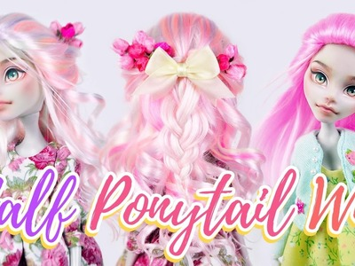 How to Make a Doll Wig | Half Ponytail (2 STYLES!) | Mozekyto #8