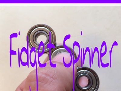How to make a  Fidget Spinner from old skateboard bearings