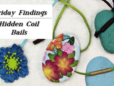How to Make a Hidden Coil Bail For Pendants-Friday Findings Jewelry Tutorial