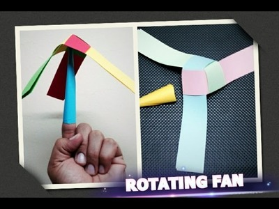 How to make a rotating paper fan. Easy paper craft