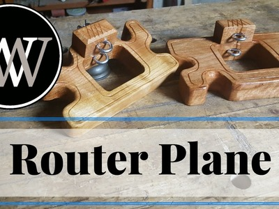 How to make a Router Plane With Handtools a Woodworking Project