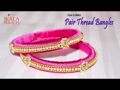How To Make Colourful Pair Thread Bangles || New Model || Very Easy To Make || Kala Krafts ||
