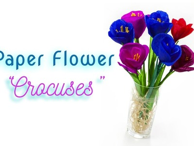 How to make Crocus paper flowers ???? DIY ???? Crepe paper flowers