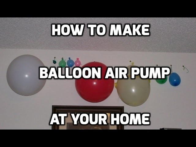How to Make Electric Balloon Pump Balloon Inflator DIY