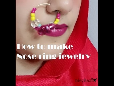 How to make Nose ring jewelry