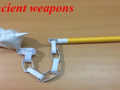 How to make paper Ancient weapons - Paper Weapons