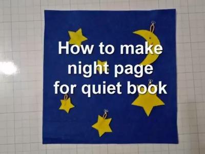 How to make quiet book- night page quiet book.quiet book tutorial