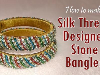 How to Make Silk Thread Designer || Stone Bangles || DIY || at Home ||