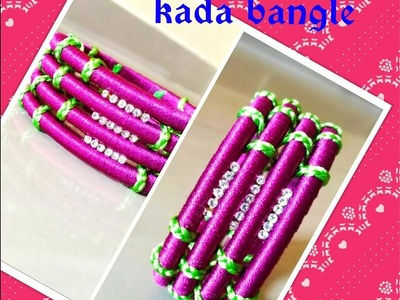 How to make silk thread kada bangle at home