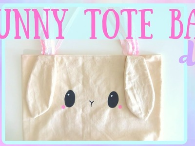 How to make the most ADORABLE BUNNY TOTE BAG - DIY