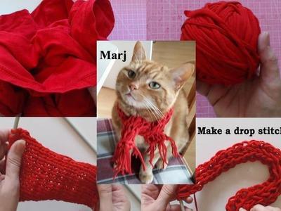 How to make tshirt Yarn - Make a Continous Strand - knit a drop stitch pet scarf