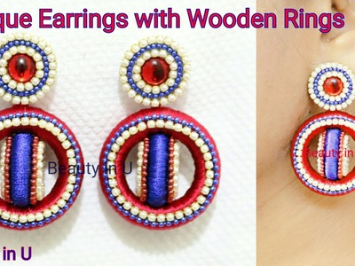 How to make Unique Designer Silk Thread Earrings Using Wooden Rings at Home