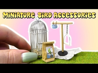 How To Mini Bird Cage Accessories Tutorial. Miniature Doll Pet