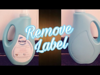 How to remove Label. sticker on plastic or glass