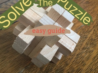 How to solve: 12 piece square wooden puzzle solution
