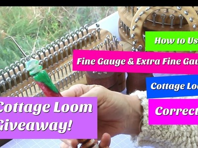How to Use a Fine Gauge Sock Loom Correctly plus Pic Giveaway | Cottage Looms