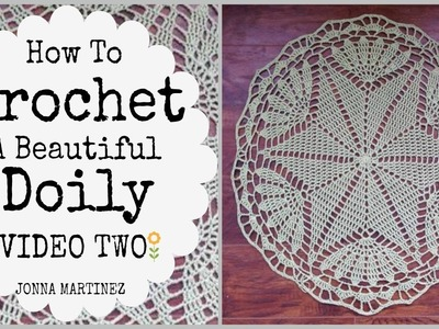 PART TWO How to Crochet A Beautiful Doily
