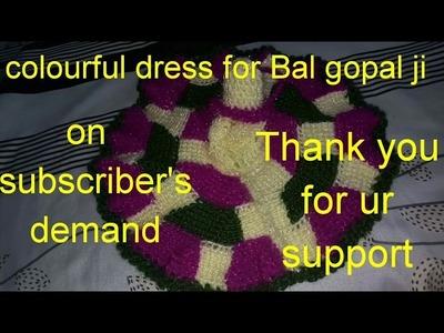 Part2.3;. How to make. colourful. Dress. Poshak. of. Laddu gopal. Kanha ji. Bal gopal ji