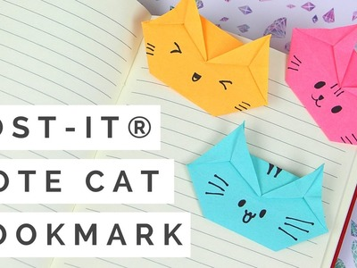 Post-it® Note Crafts - Post-it® Note Origami Cat Bookmark Tutorial! How to Make a Cat Bookmark