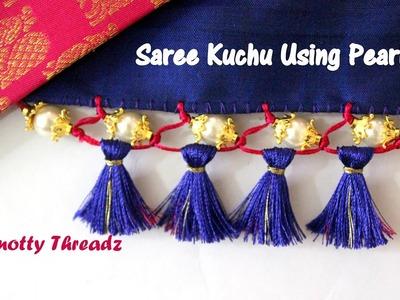 Saree Kuchu | How to Make Traditional Saree Kuchu Using Pearls | Tutorial | Knotty Threadz
