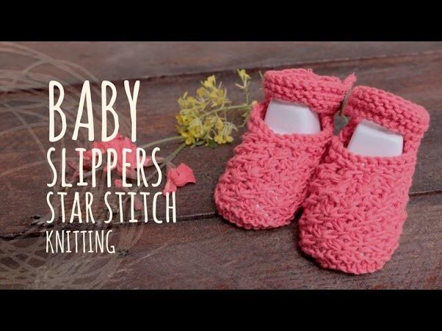 Tutorial Baby Knitting Slippers Star Stitch