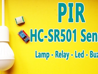 Arduino Tutorial 39: How to use PIR (HC-SR501) Sensor with the Arduino