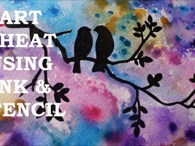 Art Cheat | How To Stencil | Tutorial | Paint | Love Birds | Silhouette | Technique | Jasvir Kambo