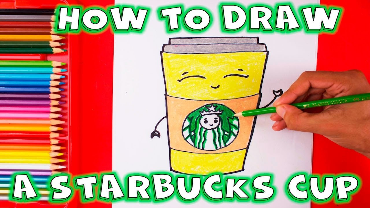 How To Draw A Cute Starbucks Coffee Cup Step By Step Cartoon