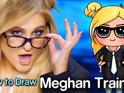 How to Draw Meghan Trainor - I'm a Lady Music Video