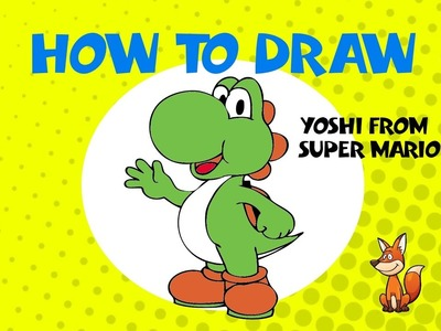 How To Draw Yoshi From Super Mario Brothers