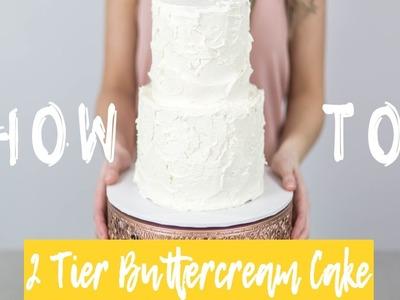 How To Make a 2 Tier Buttercream Textured Cake - Cake Craze