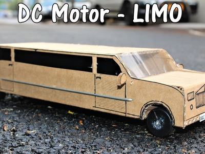 How to make a Battery operated Limo Car - DC Motor Car
