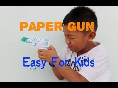 How to Make a Paper Gun | Easy for Kids