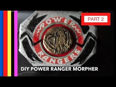 How To Make A Power Rangers Morpher! (Original Version) PART 2