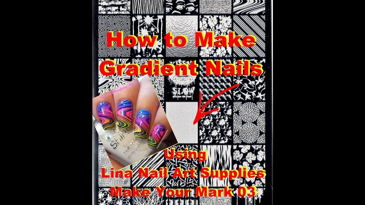 How to Make Gradient Ombre Nails Using Lina Nail Art Supplies Make Your Mark 03 - Tutorial