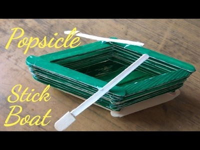 How to make popsicle stick(ice cream stick)boat at home