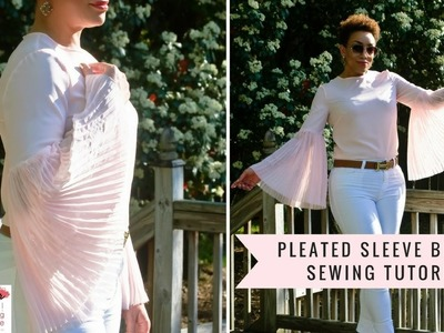 How To Sew a Pleated Sleeve Blouse Tutorial