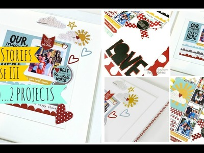 Simple Stories. Say Cheese III. How to create easy scrapbooking projects