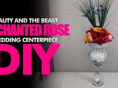 Beauty and The Beast Enchanted Rose Inspired Dollar Tree Wedding Centerpiece DIY