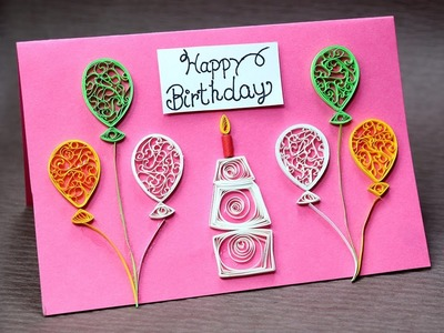 DIY Birthday Card for Beginners - Very Easy Quilling Greeting Card Step by Step